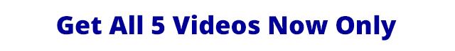 Get All 6 Videos